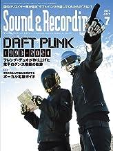 Sound & Recording Magazine (サウンド アンド レコーディング マガジン) 2021年 7月号 (表紙&巻頭特集:ダフト・パンク)
