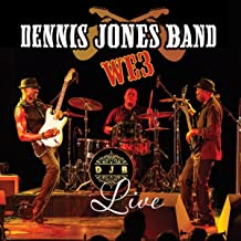 Best dennis jones band we3 live Reviews