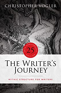 The Writer's Journey: Mythic Structure for Writers: 25th Anniversary
