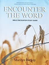 Bible Encounter Syllabus Beholding Jesus in Every Book of the Bible