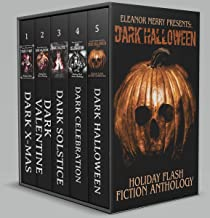 Holiday Horror Collection: (A Collection of Flash Fiction Anthologies)
