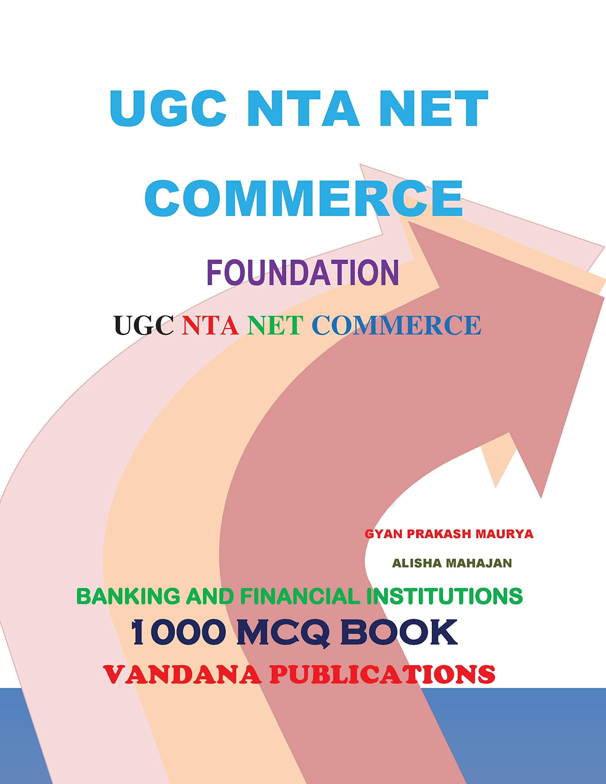 BANKING AND FINANCIAL INSTITUTIONS 1000 MCQ BOOK (1000 MCQ SEIRES 4)