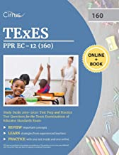 TEXES PPR EC-12 (160) Pedagogy and Professional Study Guide 2019-2020: Test Prep and Practice Test Questions for the Texas Examinations of Educator Standards Exam