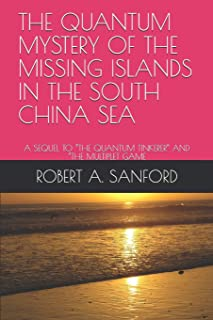 The Quantum Mystery of the Missing Islands in the South China Sea: A Sequel to the Quantum Tinkerer and the Multiplet Game