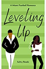 Leveling Up: A Miami Football Romance Kindle Edition