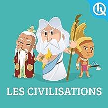 Les Civilisations: Quelle Histoire