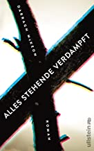 Alles Stehende verdampft (German Edition)