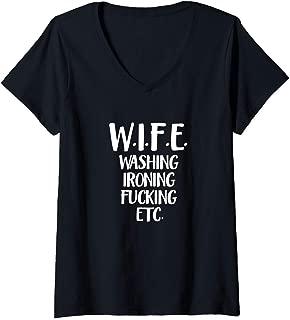 Womens Wife Washing Fucking Ironing Etc Marriage Acronym Gift V-Neck T-Shirt