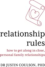 Relationship Rules: How to Get Along in Close, Personal, Family Relationships