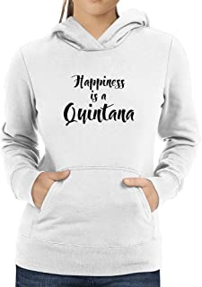 Eddany Happiness is a Quintana Women Hoodie