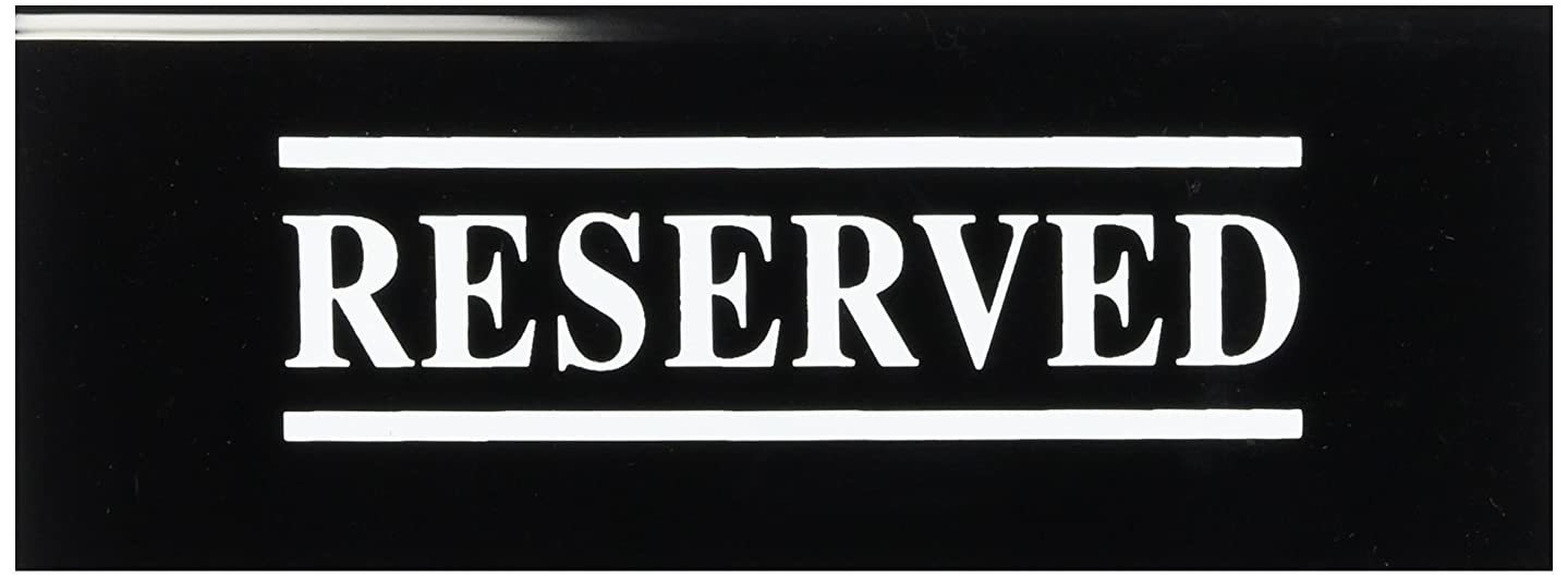New Star Foodservice 27044 RESERVED Table Tent Sign, Acrylic, 6 x 1.5-Inch, Set of 6