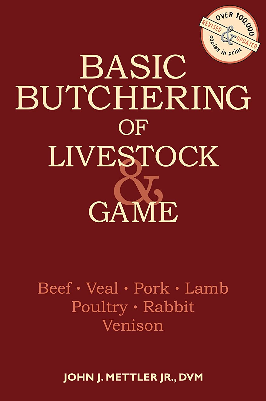 ひねりシェルパドルBasic Butchering of Livestock & Game: Beef, Veal, Pork, Lamb, Poultry, Rabbit, Venison (English Edition)