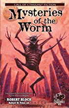 Mysteries of the Worm: Early Tales of the Cthulhu Mythos (Call of Cthulhu Fiction)