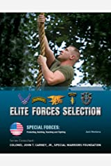 Elite Forces Selection (Special Forces: Protecting, Building, Te) Kindle Edition