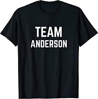 TEAM Anderson | Friend, Family Fan Club Support T-shirt