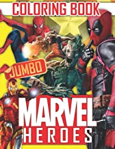 Marvel Heroes JUMBO Coloring Book: Great 61 Illustrations for Kids and Adults