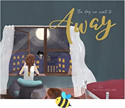 The Day We Went to Away