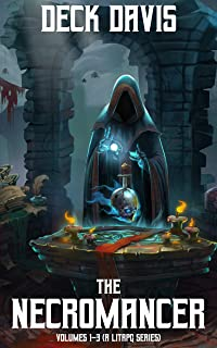 The Necromancer: Volumes 1-3 (A LitRPG Series)