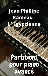 """J.P. Rameau- Suite en Sol """"LEgyptienne"""": Klavierpartituren mit mp3-Player zum Anhören und Herunterladen (French Edition)"""