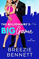 The Billionaire's Big Game (The Miami Vices Book 1) Kindle Edition