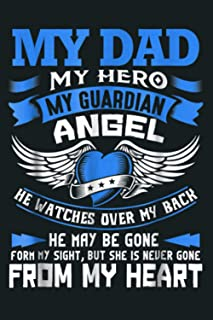 Dad Gift My Dad My Hero My Guardian Angel: Notebook Planner -6x9 inch Daily Planner Journal, To Do List Notebook, Daily Or...