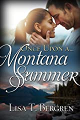 Once Upon a Montana Summer (Once Upon a Summer) Kindle Edition