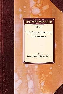 Stone Records of Groton