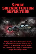 Space Science Fiction Super Pack: With linked Table of Contents (Positronic Super Pack Series Book 17)