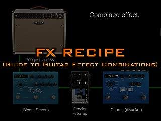 FX Recipes for Guitar
