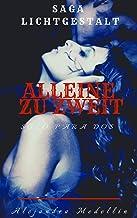 Alleine Zu Zweit (Solo para dos) (Saga Lichtgestalt nº 2)
