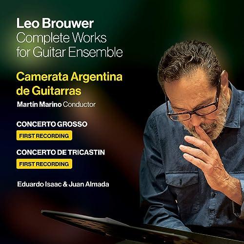 Leo Brouwer: Complete Works For Guitar Ensemble de Camerata ...