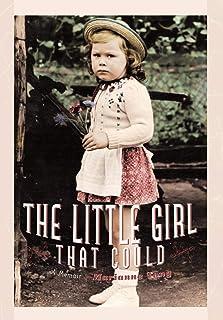 The Little Girl That Could: A Memoir