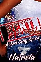 Rent Money: A Hood Soap Opera