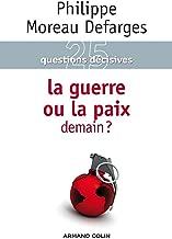 La guerre ou la paix demain ? (Hors Collection) (French Edition)