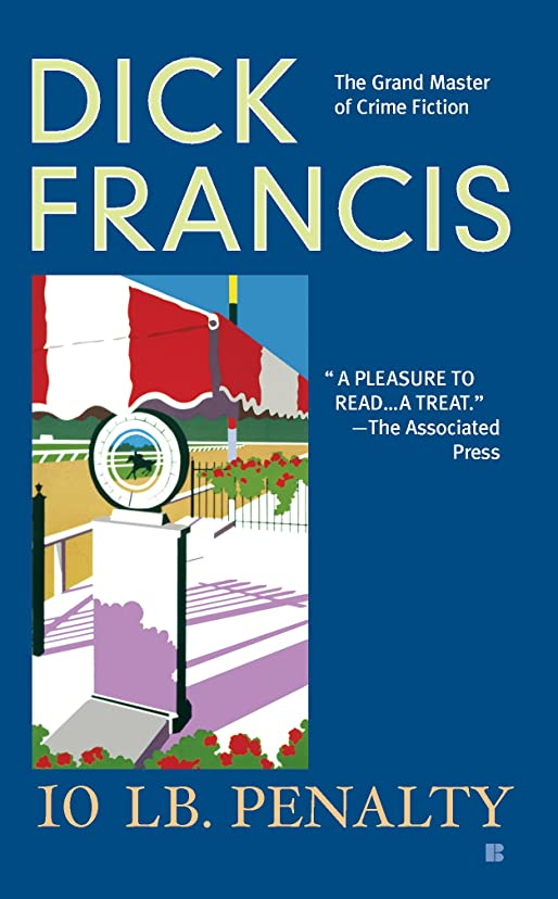 性格塗抹意識10 lb Penalty (A Dick Francis Novel) (English Edition)