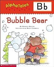 AlphaTales: B: Bubble Bear (Alpha Tales)