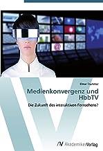 Medienkonvergenz und HbbTV: Die Zukunft des interaktiven Fernsehens?