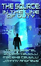 The Source: In The Line Of Duty