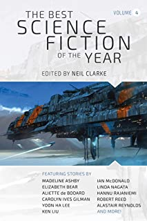 The Best Science Fiction of the Year: Volume Four