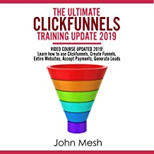 The Ultimate Training Guide for Clickfunnels Update 2019