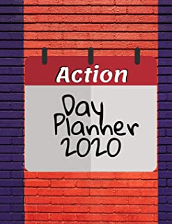 Action Day Planner 2020: Journal Calendar Planner, 2020 Monthly Planner For Years-Dream It, Achieve It,12 Months Yearly Pl...
