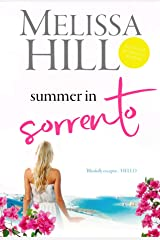 Summer in Sorrento : The perfect Italian escapist 2021 summer read - now in development for a Netflix TV series! Kindle Edition