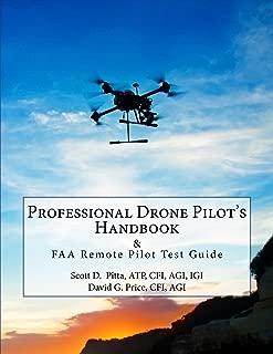 Professional Drone Pilot's Handbook & FAA Remote Pilot Test Guide