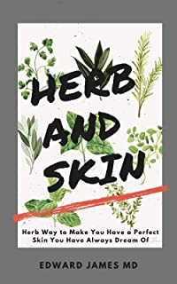 HERB AND SKIN: HERB WAY TO MAKE YOU HAVE A PERFECT SKIN YOU HAVE ALWAYS DREAM OF