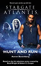 Stargate Atlantis: Hunt and Run: SGA-13 (Stargate Atlantis (Paperback))