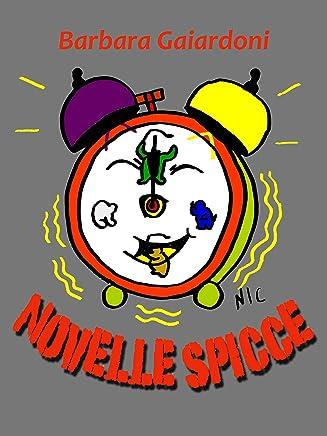 Novelle Spicce: Versione integrale (Educazione Vol. 1)