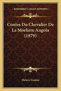Contes Du Chevalier De La Morliere Angola (1879)