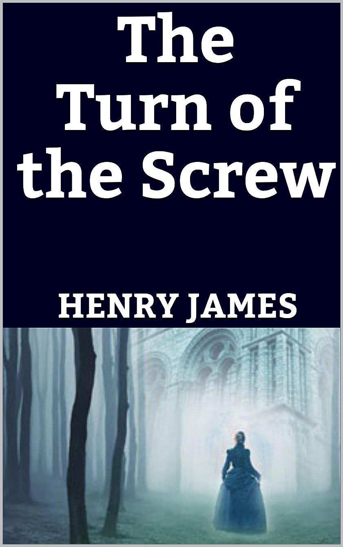 セーター主流痛いThe Turn of the Screw (English Edition)