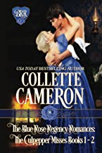 The Blue Rose Regency Romances: The Culpepper Misses Series 1-2: A Historical Regency Romance Collection