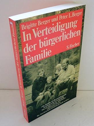 In Verteidigung der bürgerlichen Familie
